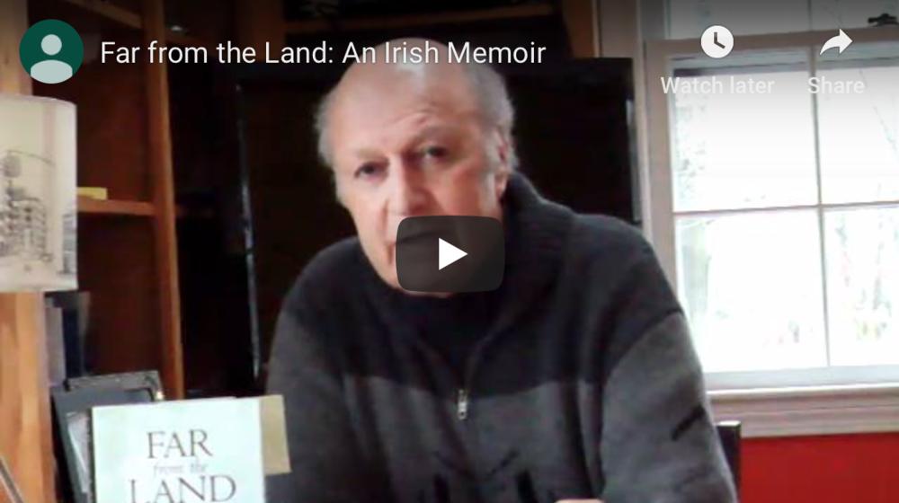 Far from the Land: An Irish Memoir