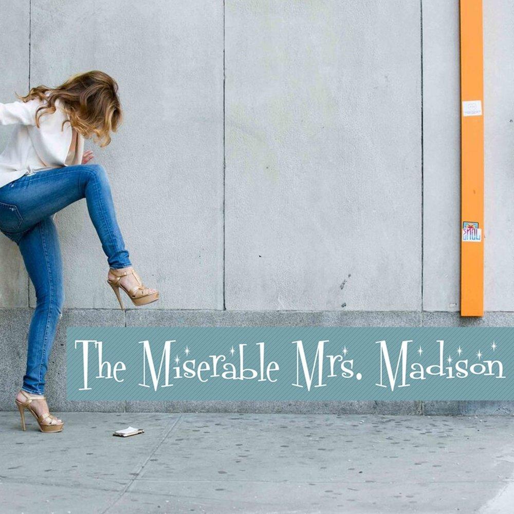 The-miserable-mrs-madison-show.jpg