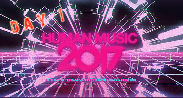 HUMAN MUSIC - SYNTHWAVE FESTIVAL
