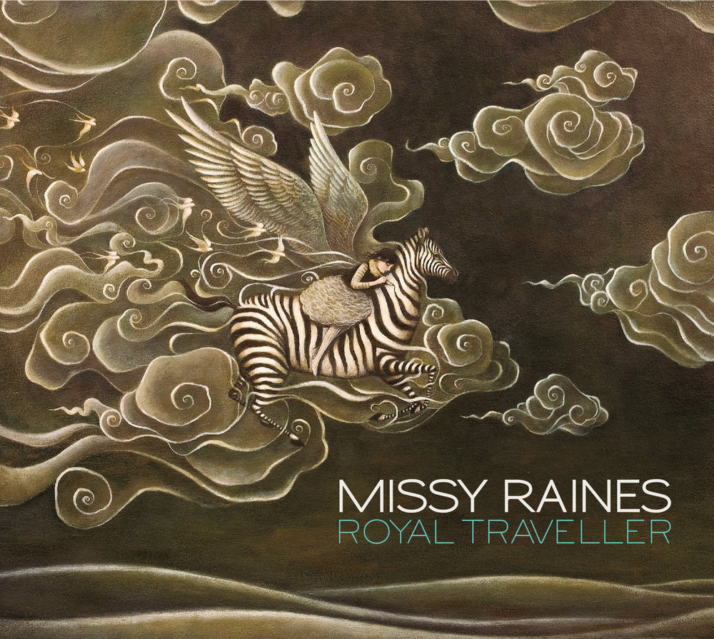 Royal Traveller - 2018On Royal Traveller, award-winning bassist Missy Raines comes into her own as a vocalist and songwriter on a collection of songs that reflect the breadth of her musical vision. The album's title track is a nod to Missy's many years of dedication to her art and the challenges endemic in the pursuit of a musician's life.Spotify | Apple Music | YouTube