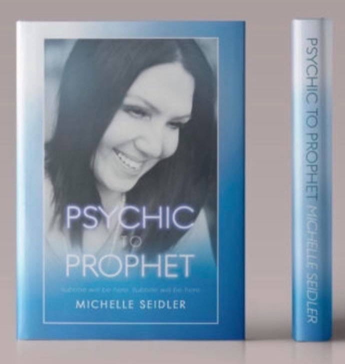 Psychic to prophet - Pre-order Michelle's new book, Psychic To Prophet, due to release April 2019.
