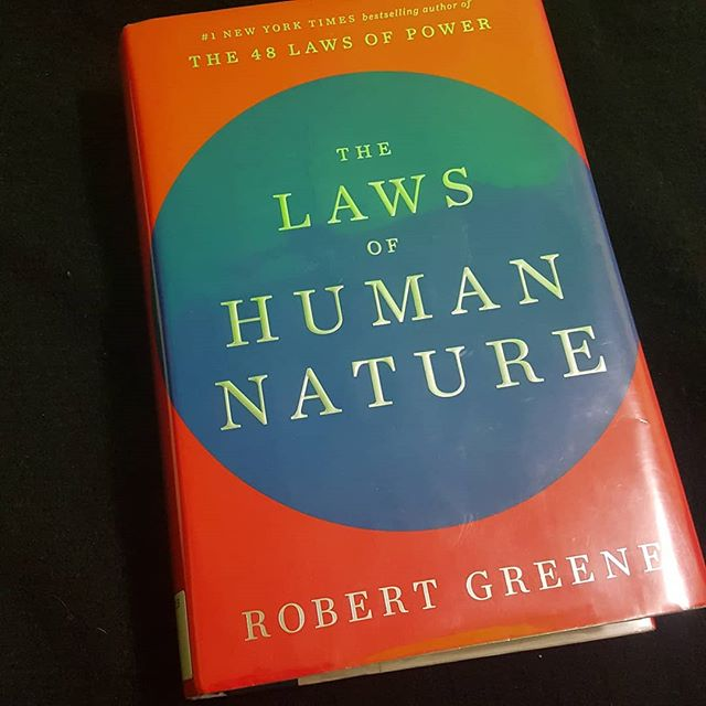"""In """"The Laws of Human Nature,""""Robert Greene goes on a comprehensive exploration of what we do and why we do it. His insights are informative and fascinating. As I was reading this, there were multiple times where I had sudden clarity about people and situations in my life. Things that happened years ago came into clear focus, and I understood why they played out that way. It's agreat book for anyone who has any interest in human behaviour. #psychology #mindfulness #goals #philosophy #book #quote #robertgreene #humannature #power"""