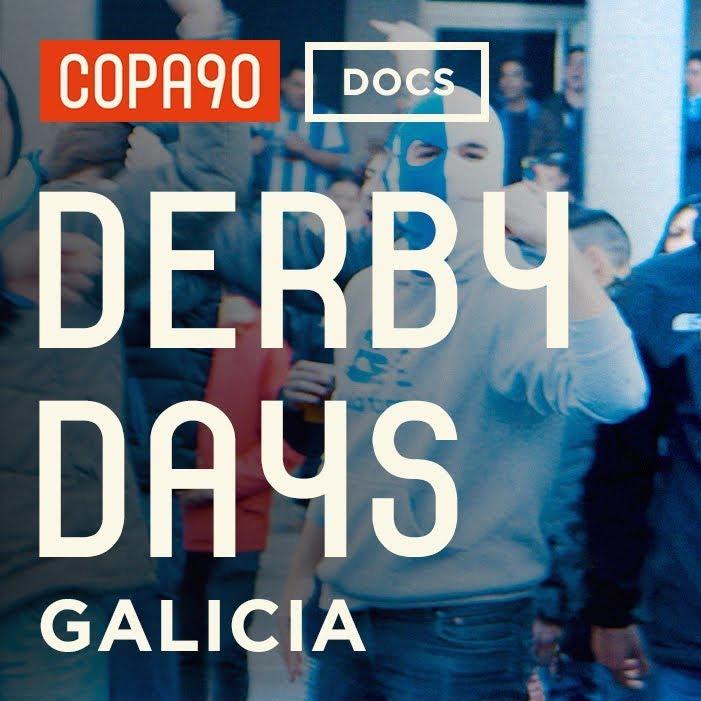 Copa90 Derby Days Galicia