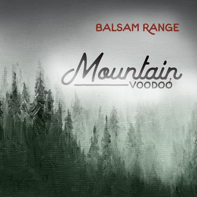 Mountain VooDoo — Balsam Range