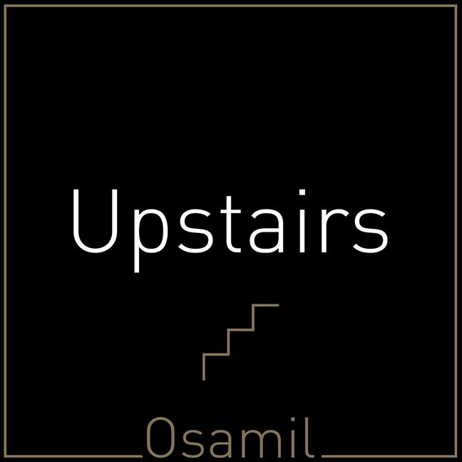 Osamil Upstairs