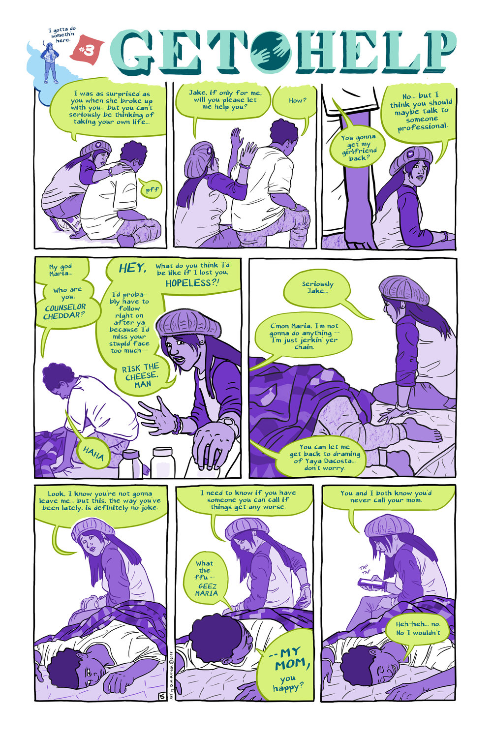 Suicide is Preventable   (page 5) , 6-page comic collaboration with  Sidra Goldman-Mellor  &  Emily Hencken Ritter