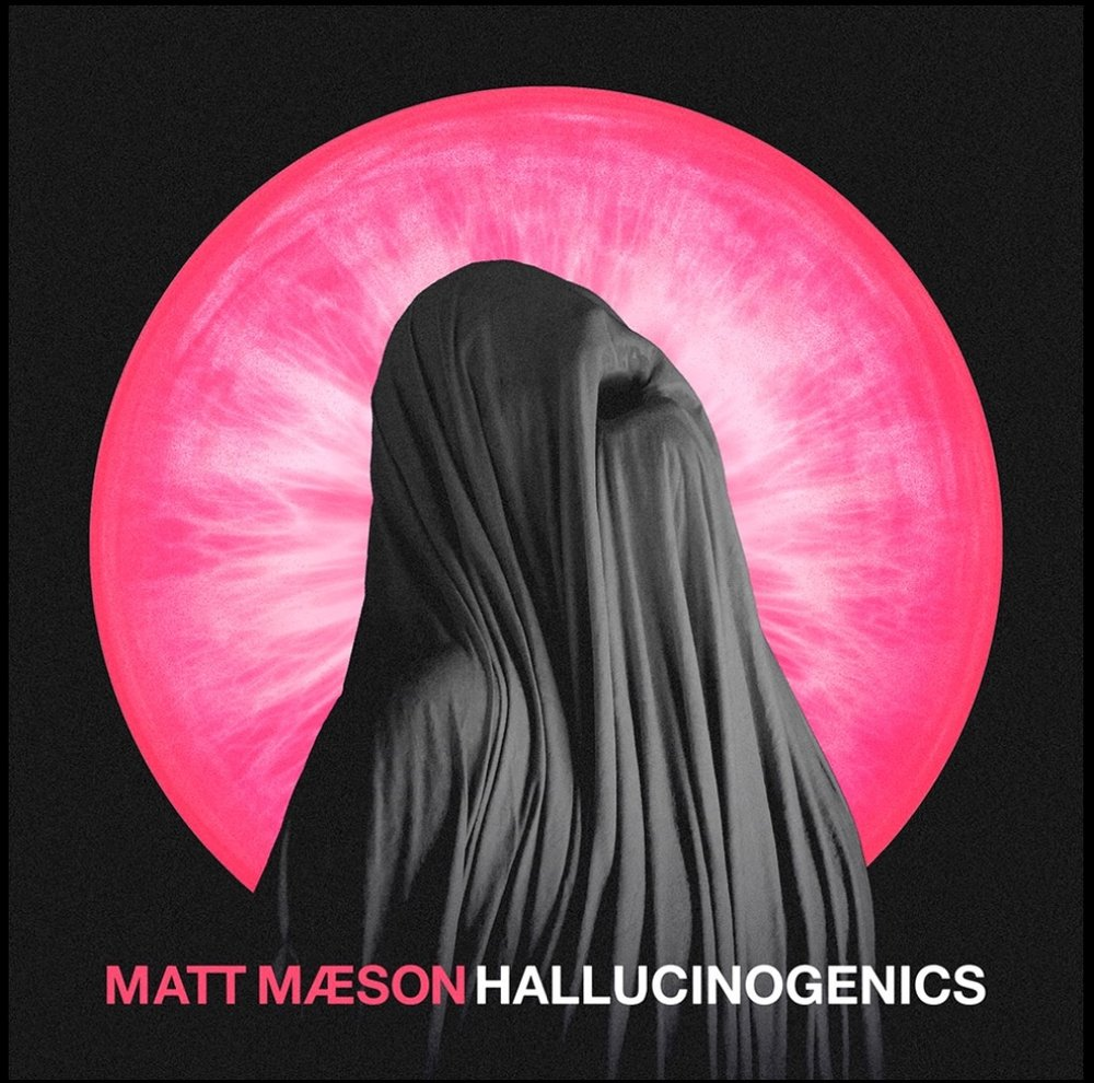 Matt Maeson - Hallicinogenics (Single)