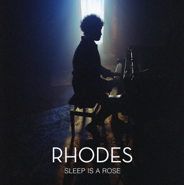 Rhodes - Sleep is a Rose (Single)