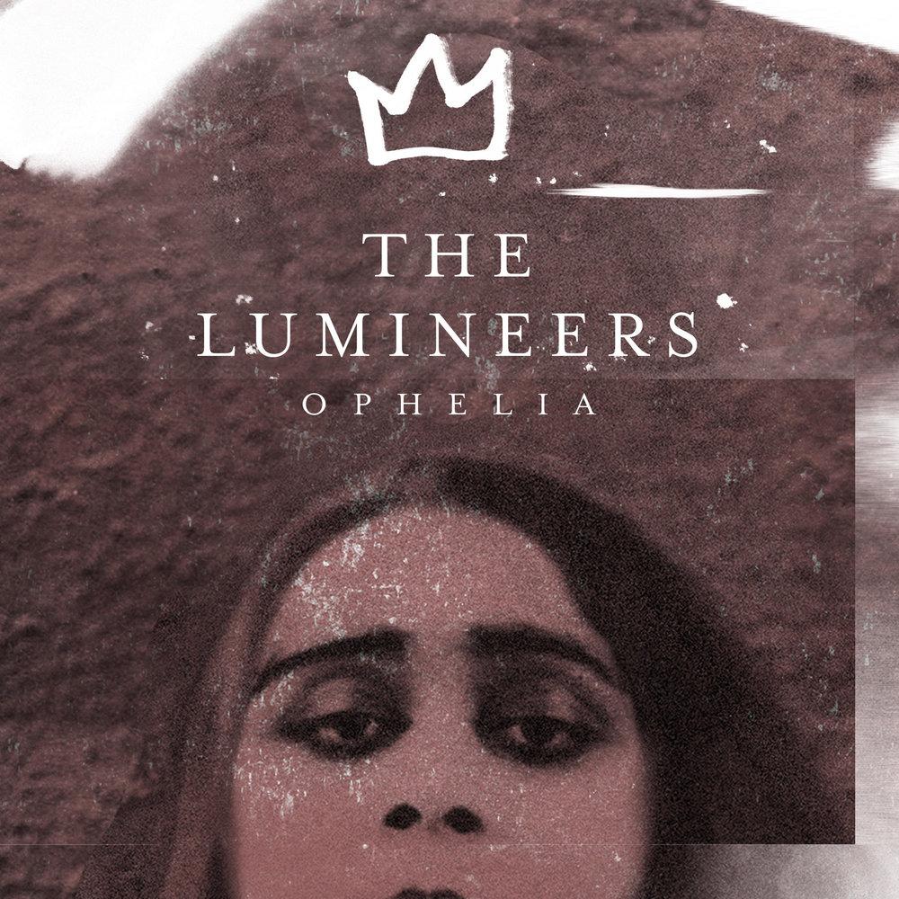 The Lumineers - Ophelia (Single)