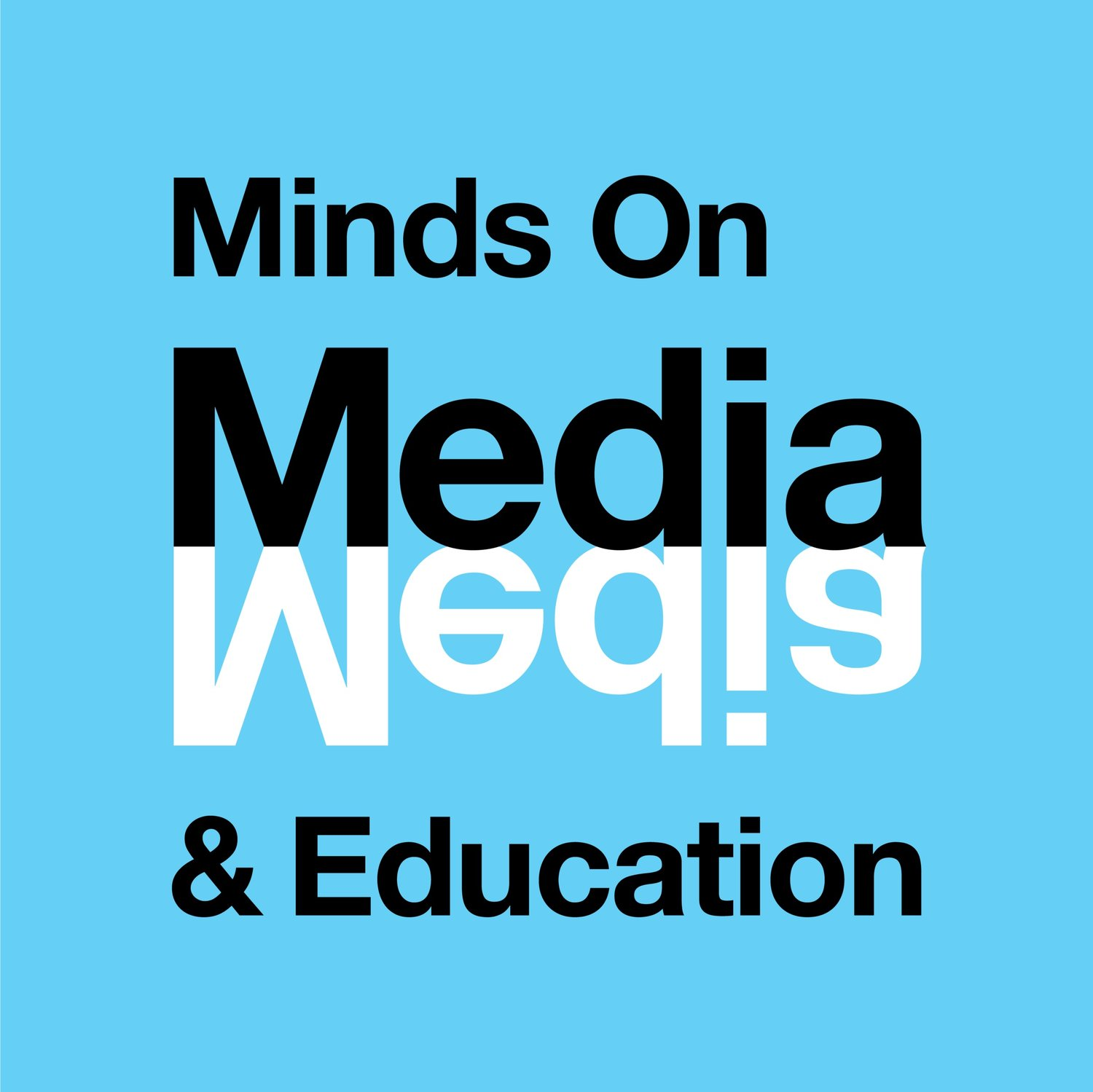 Minds On Media & Education