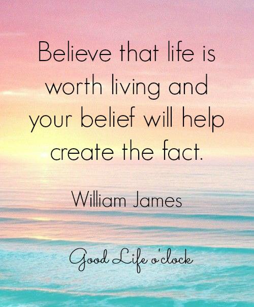 Believe Quote William James