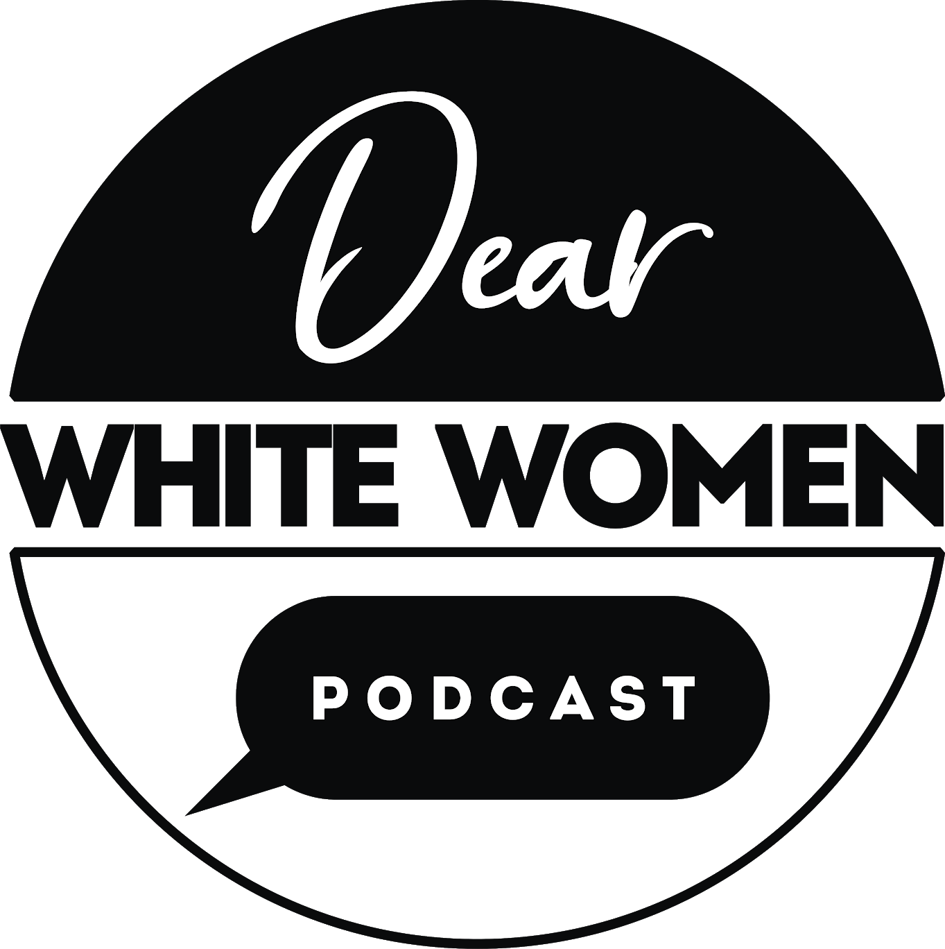 Dear White Women: The Podcast