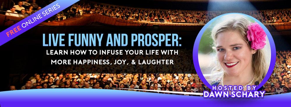 Live Funny and Prosper Banner