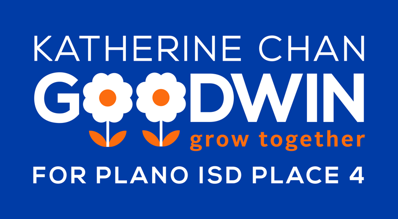 Katherine Chan Goodwin for Plano School Board Place 4