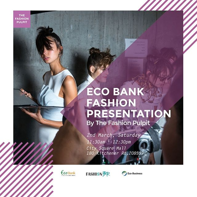 Eco Bank Fashion Presentation by The Fashion Pulpit⁣ ⁣ We are honored to be part EcoBank this year. An annual initiative by City Developments Limited and Eco Business promoting #zerowaste living in Singapore. ⁣ ⁣ We will be presenting 6 upcycled looks using waste clothes that people donated. We are excited to show you the looks of how we can make waste beautiful and functional. Make sure you head down to City Square Mall on the 2nd of March and catch the amazing #ecowarriors who will be modeling the upcycled pieces.⁣ ⁣ Eco Warriors: ⁣ Amy Khor ⁣ Senior Minister of State in the Ministry of Health and Ministry of the Environment and Water Resources⁣ ⁣ Olivia Choong⁣ Founder, Green Drinks Singapore⁣ ⁣ Judee Tan⁣ Actress/ Advocate ⁣ ⁣ Laura A. François⁣ Country Coordinator of Fashion Revolution SG and Founder Clothing The Loop⁣ ⁣ Lauren Sorkin⁣ Managing Director, 100 Resilient Cities - Pioneered by the Rockefeller Foundation⁣ ⁣ Charlotte Mei⁣ Host / Actress
