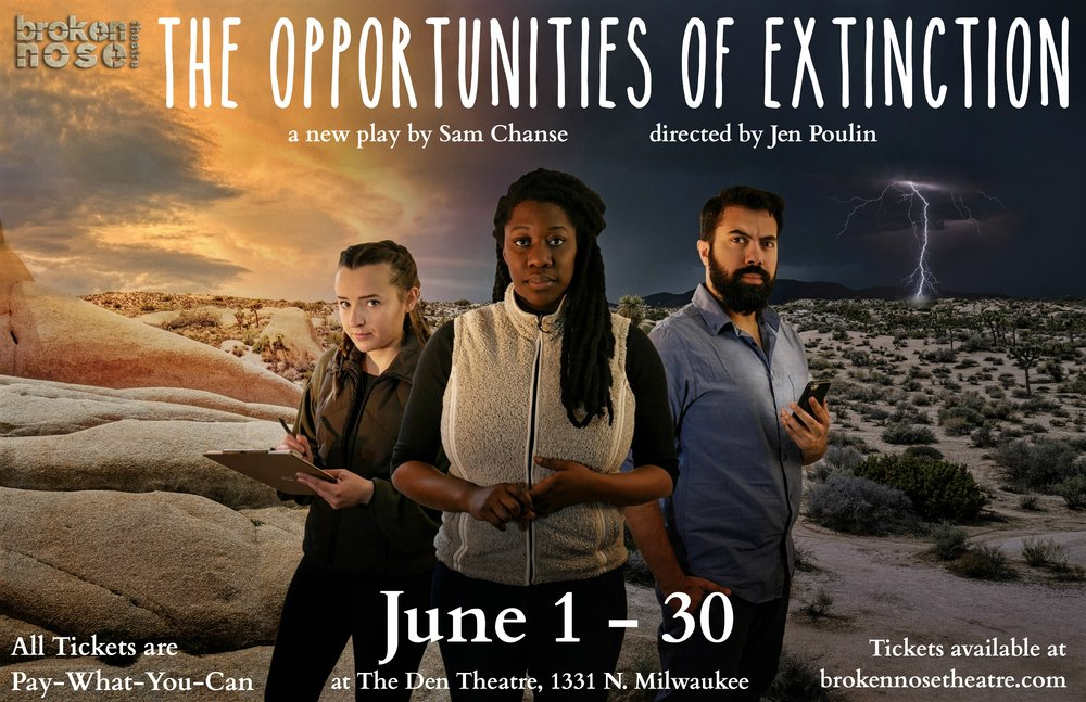 THE OPPORTUNITIES OF EXTINCTION.   New Play.