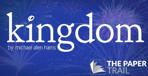 KINGDOM.   The Paper Trail (New Play Development).
