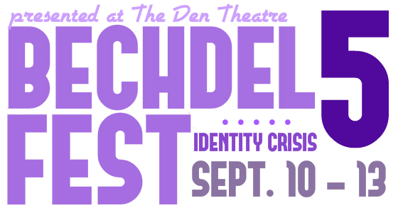 BECHDEL FEST 5: IDENTITY CRISIS.   8 new short plays.
