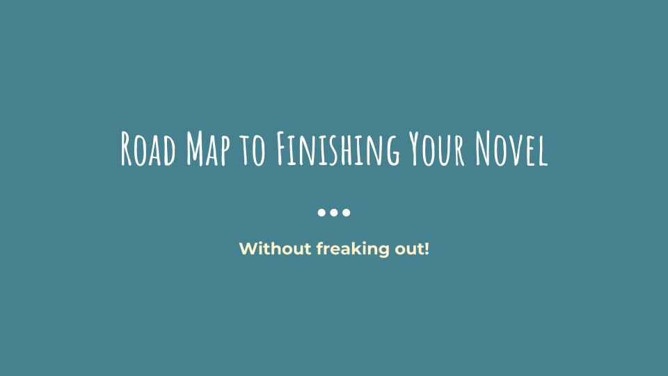 Road Map to Finishing Your Novel - Cover Only.jpg