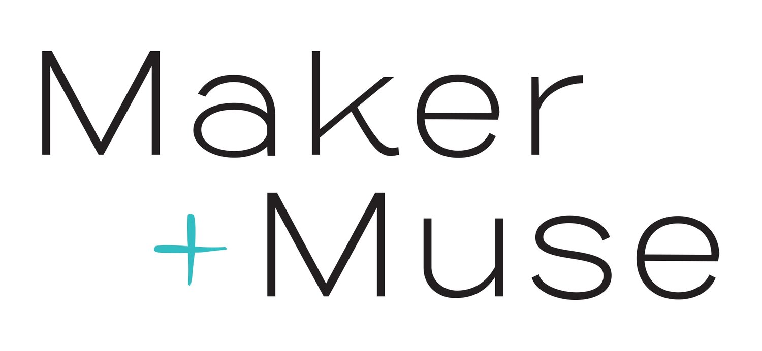 Maker + Muse
