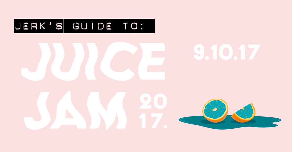Jerk's Guide To Juice Jam