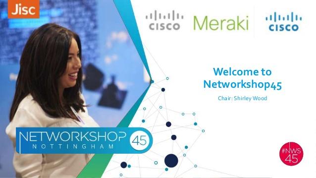 Networkshop45, Nottingham UK  April 2017