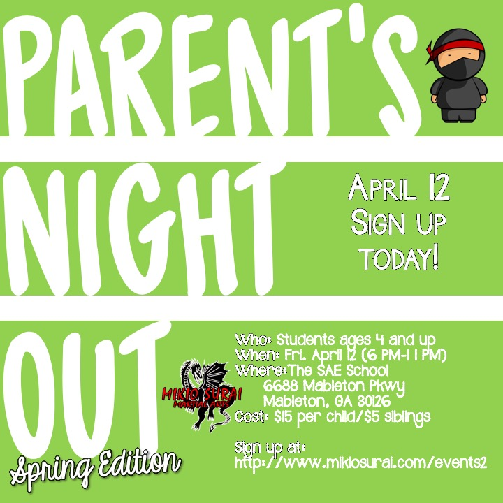 Parents Night Out — MIKIO SURAI Martial Arts International