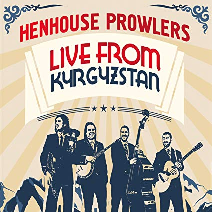 """In 2018, I engineered the Henhouse Prowler's album, """"Live From Kyrgyzstan"""", my first full commercial CD release."""