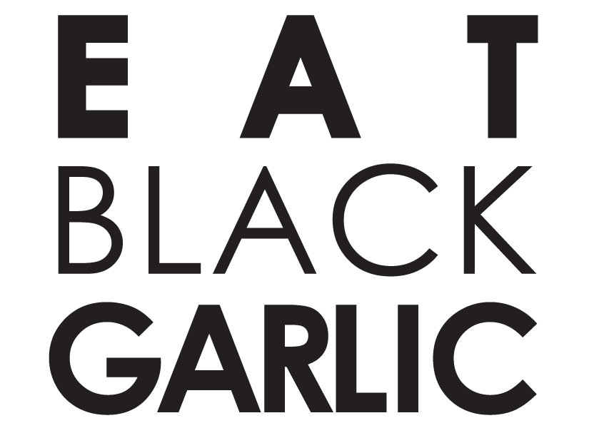 EAT BLACK GARLIC