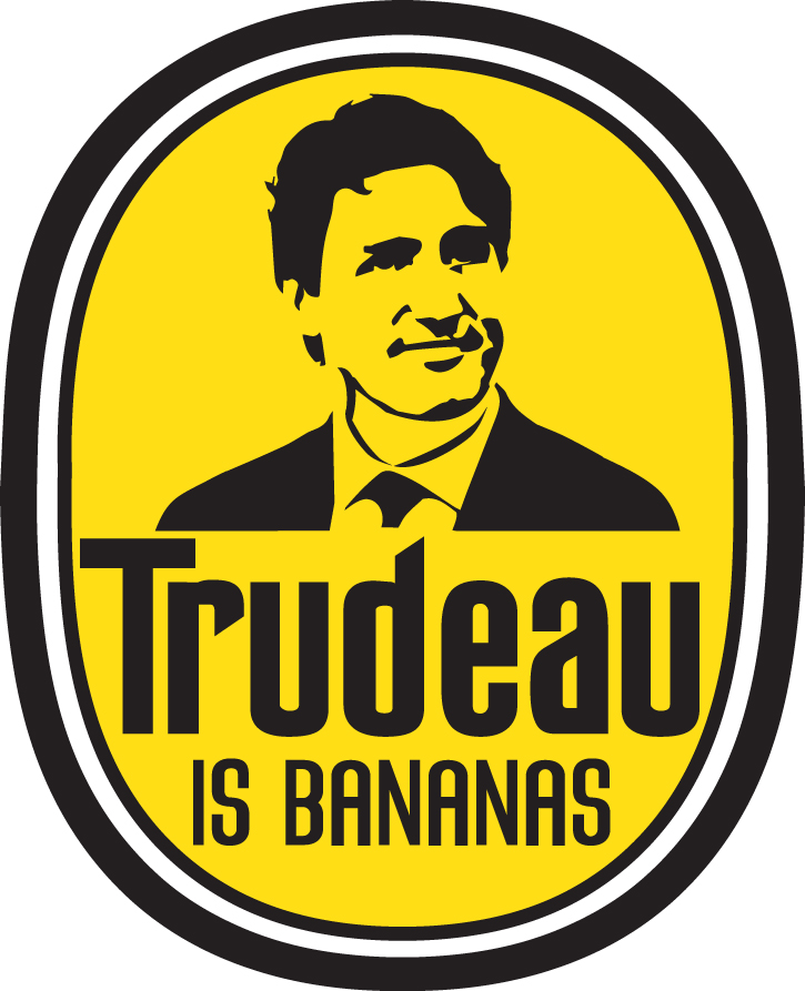 #TrudeauisBananas