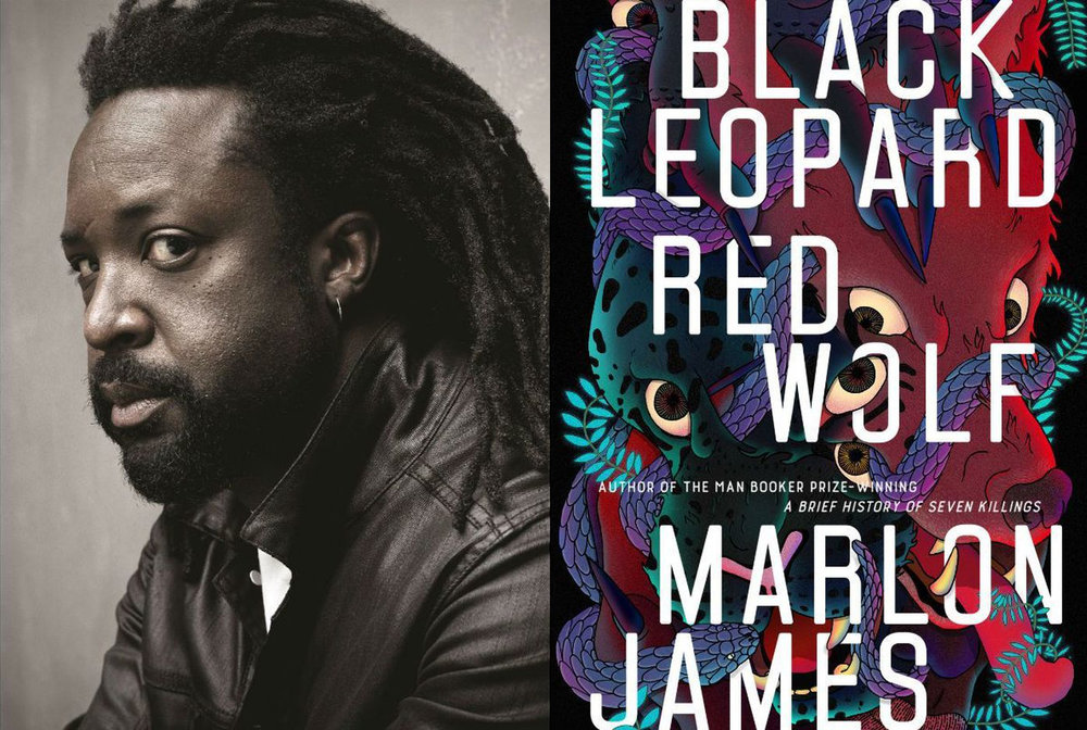 MARLON JAMES, BLACK LEOPARD, RED WOLF - In the stunning first novel in Marlon James's Dark Star trilogy, myth, fantasy, and history come together to expore what happens when a mercenary is hired to find a missing child.