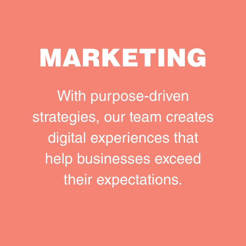 LEARN MORE ABOUT OUR MARKETING SKILLS