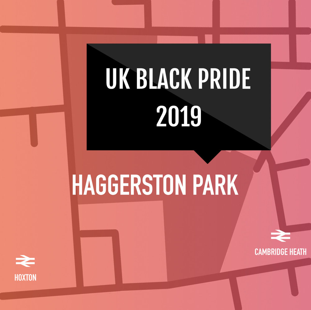 Sunday 7 July, 2019 - UK Black Pride's continued growth, the celebration moves to a larger location: Haggerston Park in east London.