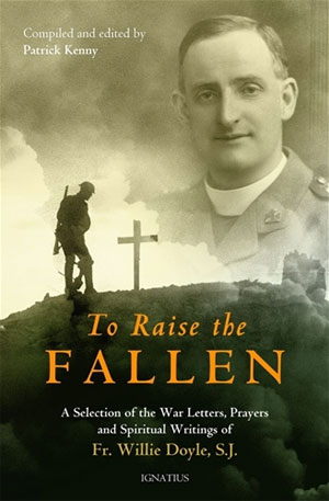 """""""Father Willie Doyle, S.J. exemplified the best qualities of a Catholic Chaplain: total dedication to those in his care, fearlessness in the face of enemy fire, and the willingness to make the ultimate sacrifice.""""   — Archbishop Timothy Broglio , Archbishop of Military Services"""