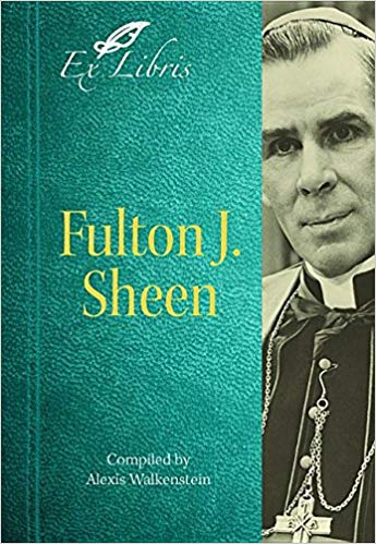 """""""Alexis Walkenstein offers us more than just a glimpse into the life and ministry of Bishop Fulton Sheen. She provides us an opportunity to continue to be inspired by his beautiful teachings and to walk with him on our journey of faith. It is the gift of faith and love of Christ that has guided Alexis in her selection of Bishop Sheen's writings. This book can be our companion as we reflect on the joy of Christ in our lives.""""     -Sean Cardinal O'Malley, OFM, Cap., Archbishop of Boston"""