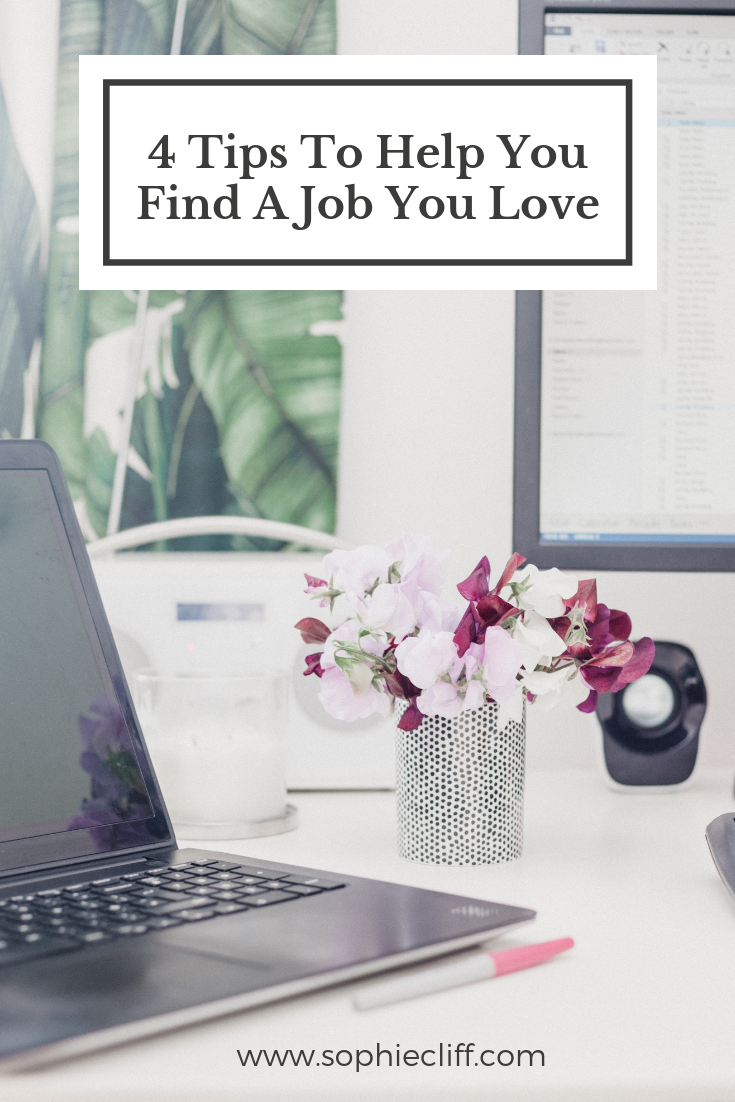 4 tips to help you find a job you love