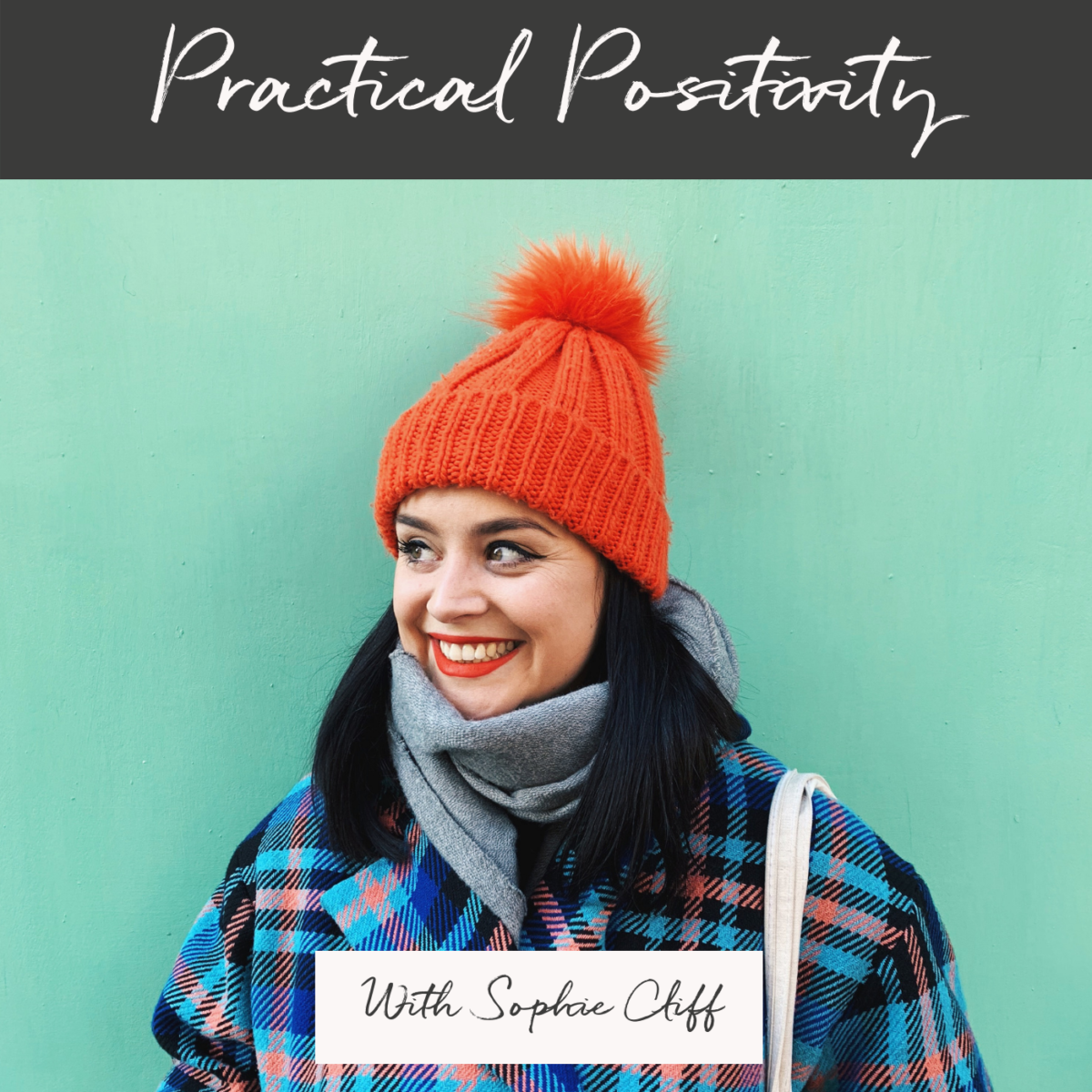 Practical Positivity podcast