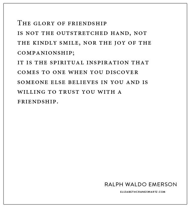 the glory of friendship / elizabethcraneswartz.com
