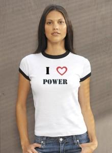 I love power