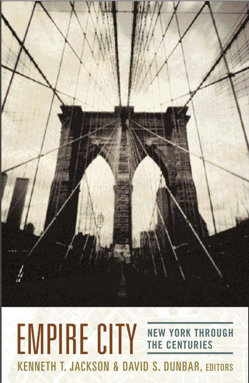 Empire City, Kenneth T. Jackson, Columbia University Press