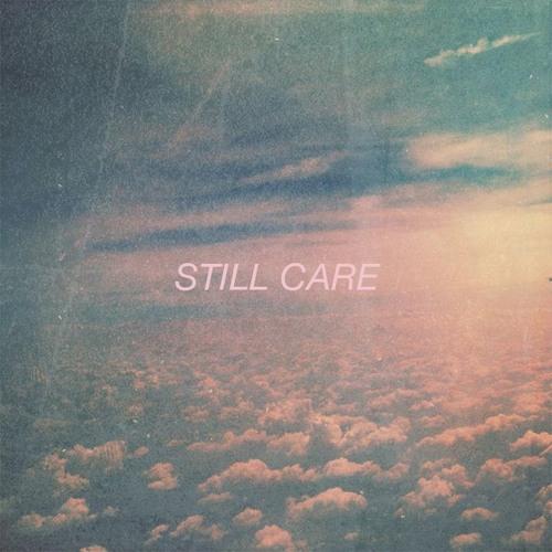 Still Care  /  Single  / March 29, 2016