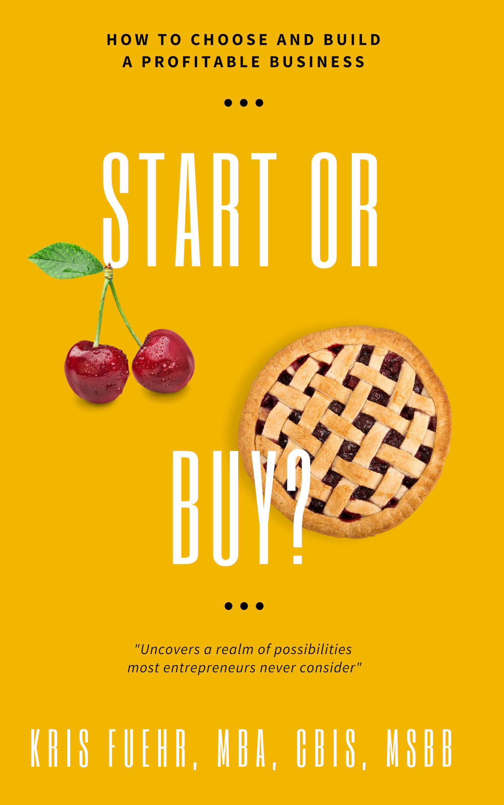 Start or Buy? Request the free eBook here.