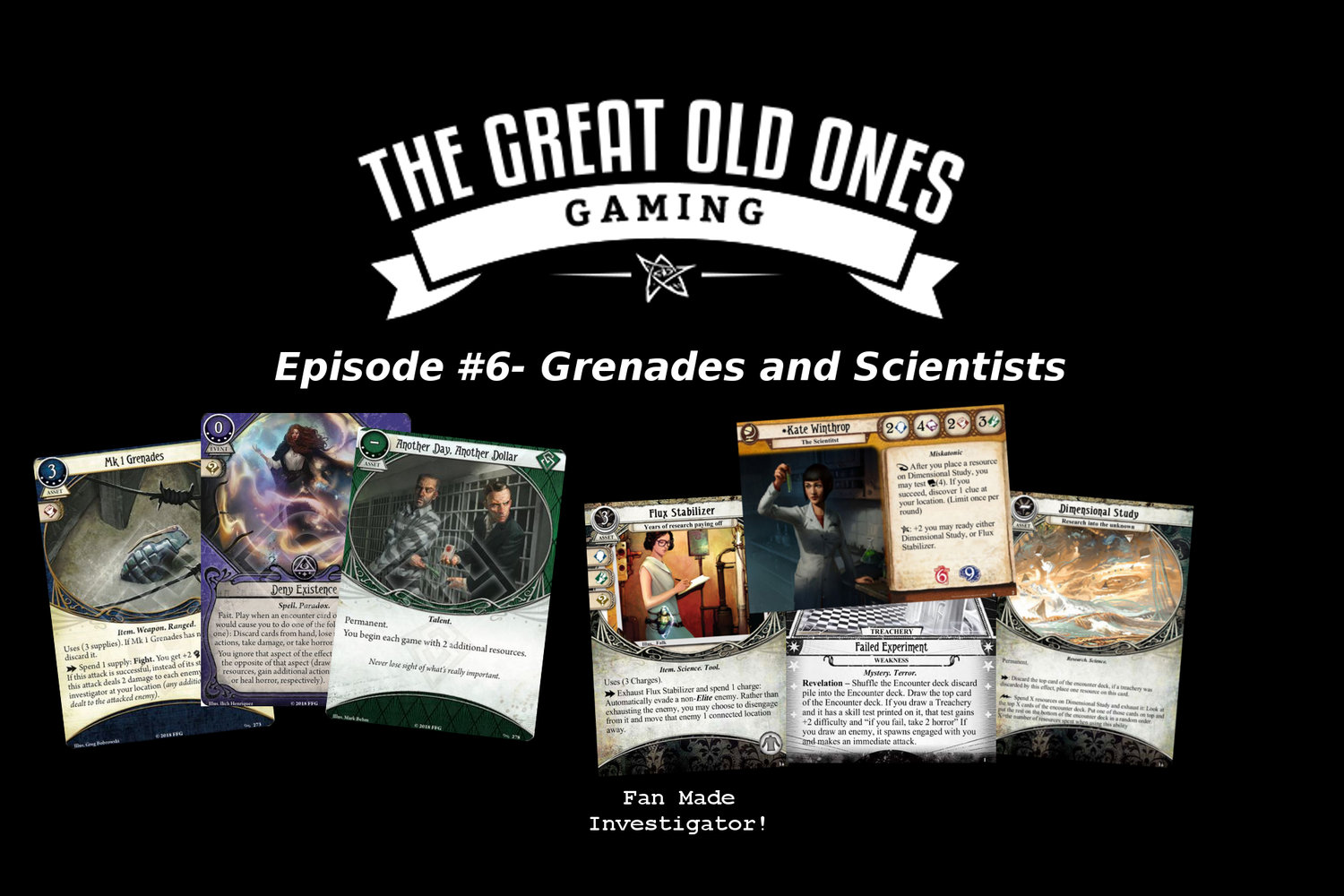 The Great Old Ones Gaming Podcast: Episode #6- Grenades and