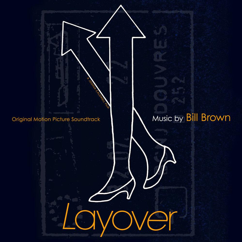 Layover Original Motion Picture Soundtrack