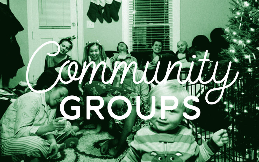 Community Groups - Community groups gather throughout the week to further discipleship with a small gathering of people.