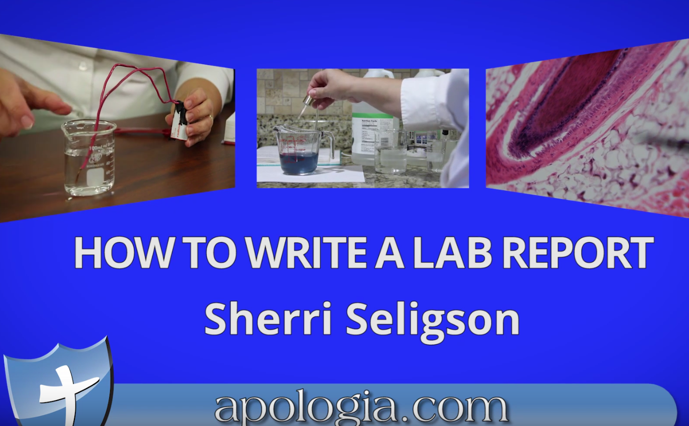 How To Write a Lab Report - Apologia