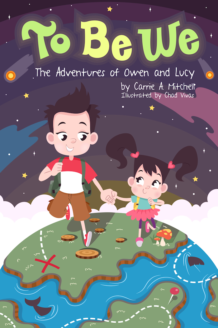 """To Be We: The Adventures of Owen and Lucy"" by Carrie A Mitchell"