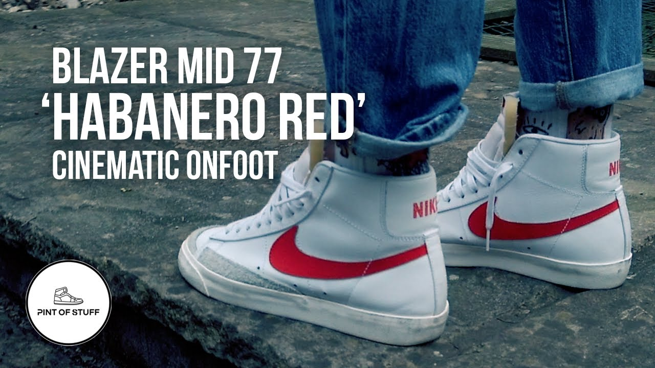 hotel Hay una tendencia Pantera  NOT ALL THAT? - Nike Blazer Mid 77 'Habanero Red' Cinematic Onfoot Review —  Pint of Stuff