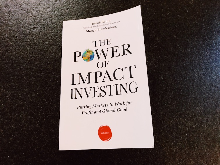 Learn to invest with The Power of Impact Investing - Learn by Judith Rodin and Margot Brandenburg