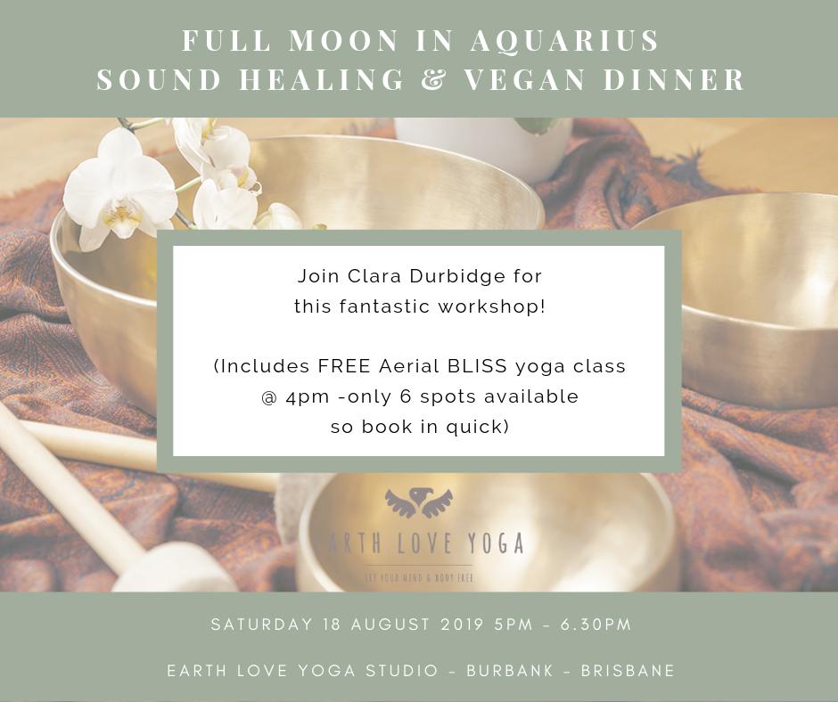 Full Moon in Aquarius- Sound Healing & Vegan Dinner — Earth